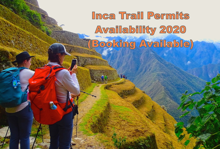Inca Trail trek Machu Picchu permits & availability 2020